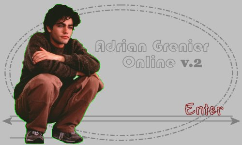 Click to Enter Adrian Grenier Online